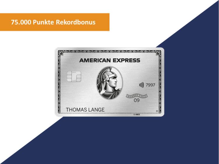 American Express Platinum Kreditkarte Rekord Bonus 75000