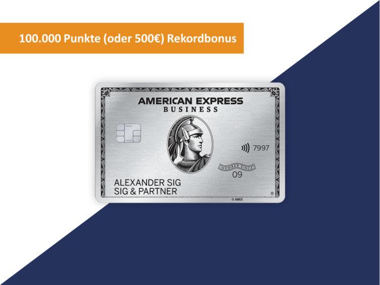 American Express Business Platinum Kreditkarte Rekord Bonus 100000 Punkte 500 Euro